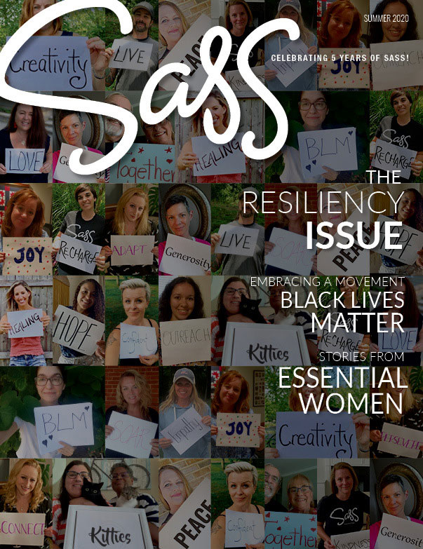 Sass Magazine Summer 2020 The Resiliency Issue